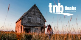 "TNB presents ""Marion Bridge"" March 31st – April 2nd"
