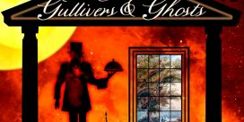 Gullivers and Ghosts