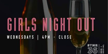 STMR Wednesdays | Girls Night Out