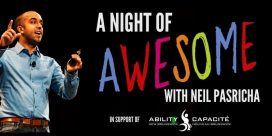 60th Anniversary Gala Event for Ability NB / A Night of Awesome: With Neil Pasricha