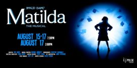An Impulse Production Presents: Roald Dahl's Matilda the Musical at the Fredericton Playhouse